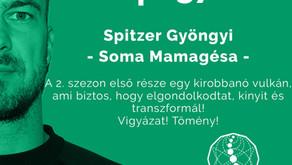 Ep. 37. - Spitzer Gyöngyi - Soma Mamagésa