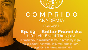 Ep. 19. - Kollár Franciska - Lifestyle Brand Therapist