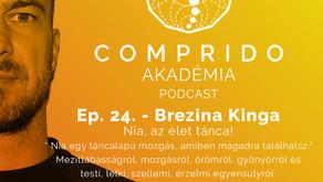 Ep. 24. - Brezina Kinga - Nia, az élet tánca