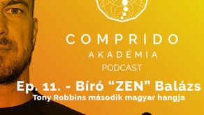 Ep. 11. - Bíró ZEN Balázs - Tony Robbins második magyar hangja