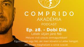 Ep. 28. - Dobi Dia - Lélek útján járó Nő