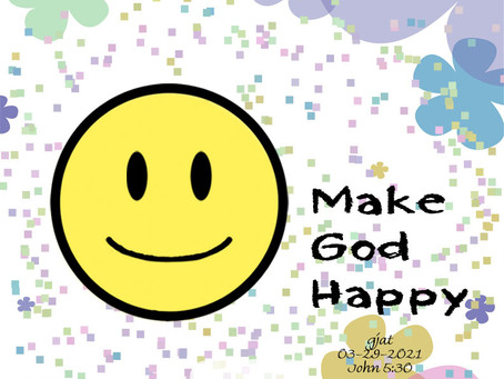 Wednesday at the Well: John 5:30 - Make God Happy (Part 1)