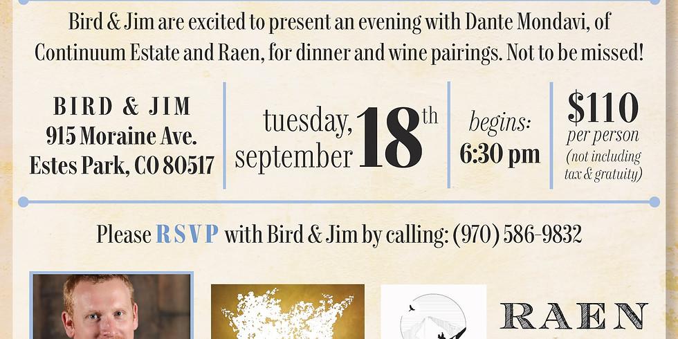 Dante Mondavi Comes to Bird & Jim, A Wine Pairing Dinner September 18