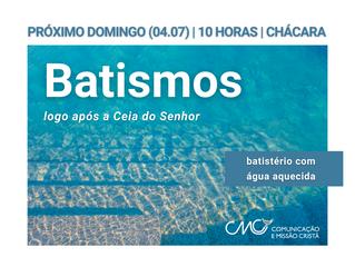 Batismos neste domingo na chácara CMC