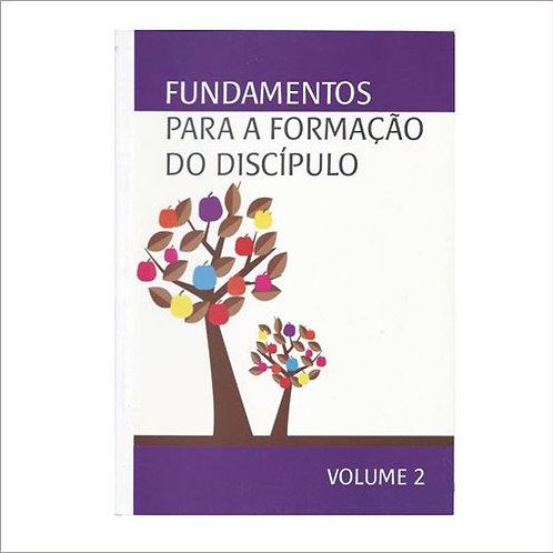 Fundamentos para a Formação do Discípulo - Volume 2
