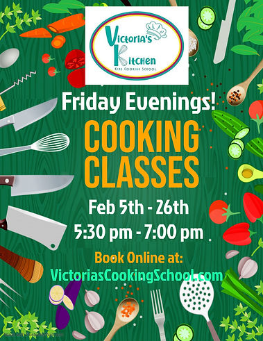Feb Friday Evening Cooking Classes Flyer