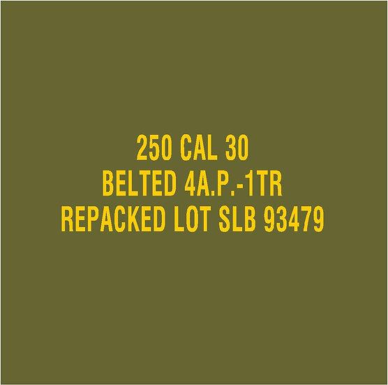 30 CALIBER AMMO BOX 4AP 1TR Repacked SLB Stencil
