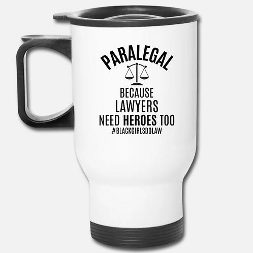 Hero Paralegal Travel Mug