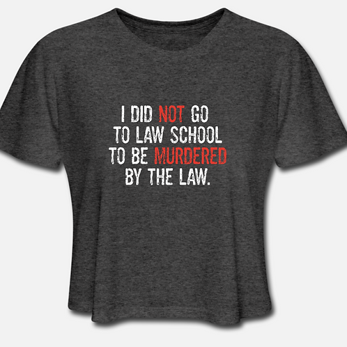 XL Murdered by the Law Cropped T-shirt