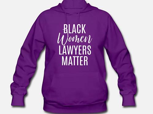 Black Women Lawyers Matter Hoodie