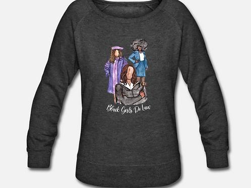 SMALL Black Girls Do Law Crewneck Sweatshirt
