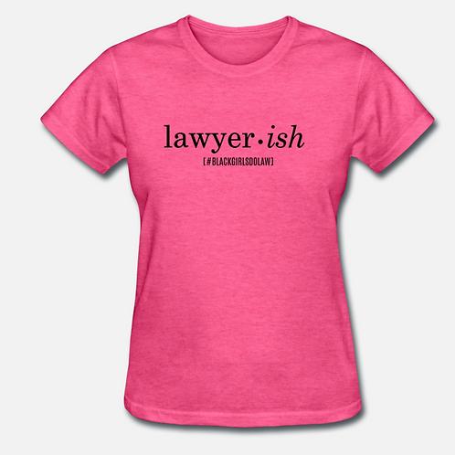 Lawyer•ish T-Shirt