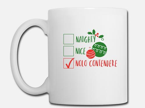 Naughty Nice Nolo Contendere Coffee Mug