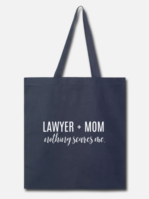 Lawyer + Mom Tote