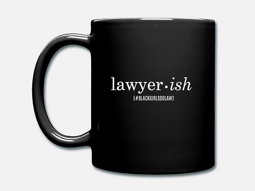IN STOCK/SALE (1) Lawyer•ish Coffee Mug