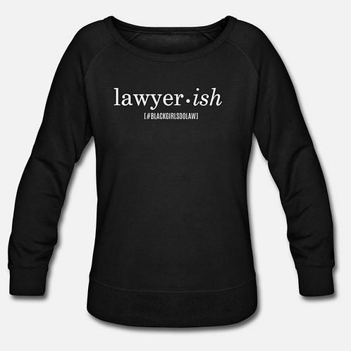 Lawyer•ish Crewneck Wideneck Sweatshirt