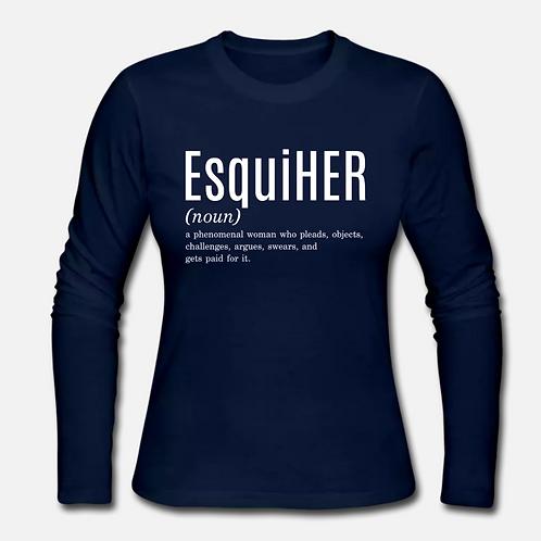 EsquiHER Long Sleeve Shirt