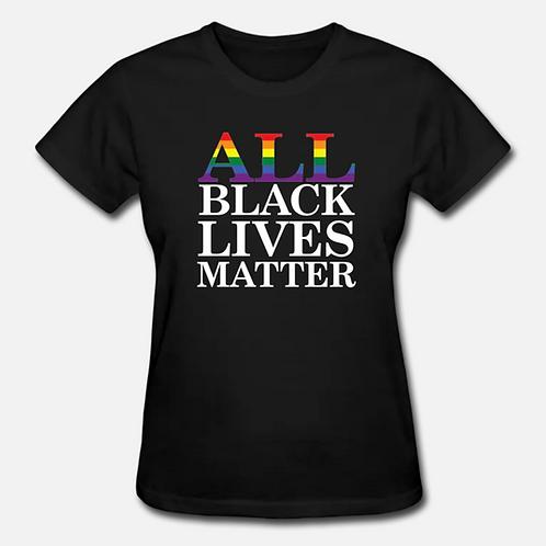 ALL Black Lives Matter T-Shirt