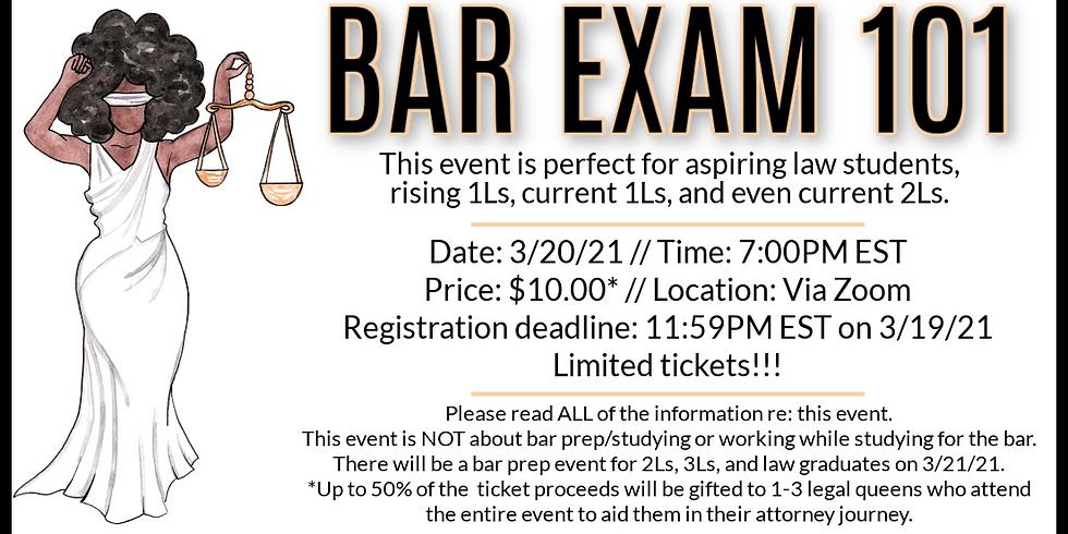 Bar Exam 101