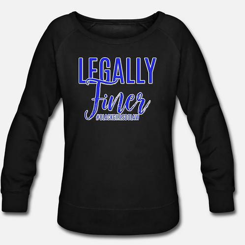 Legally Finer Wideneck Crewneck Sweatshirt
