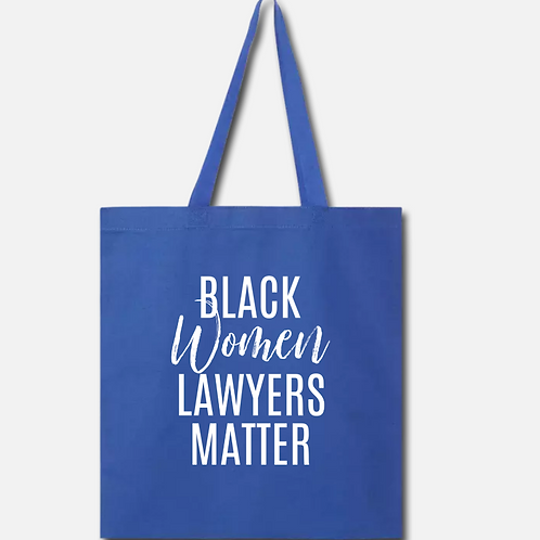 Black Women Lawyers Matter Cotton Tote