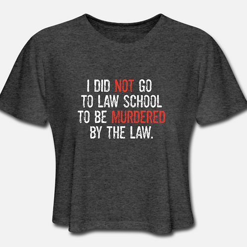 XXL Murdered by the Law Cropped T-shirt