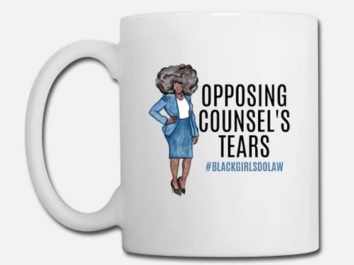 Opposing Counsel's Tears Coffee Mug