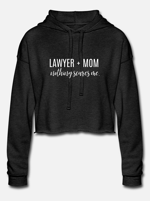 Lawyer + Mom Cropped Hoodie