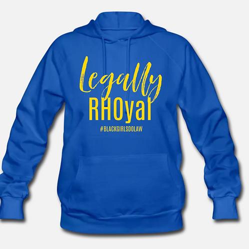 Legally RHOyal Hoodie