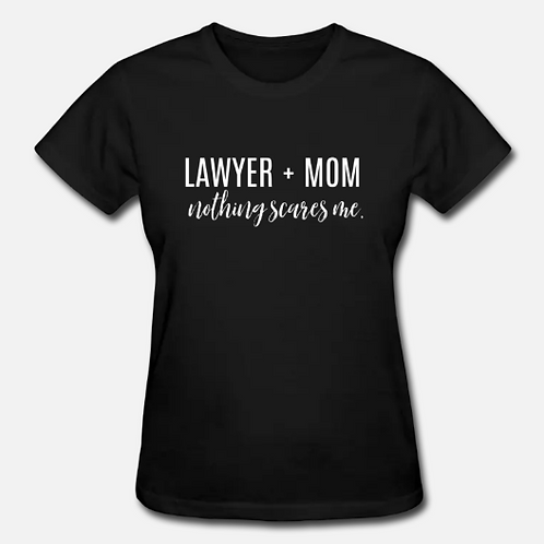 Lawyer + Mom T-Shirt