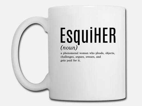 EsquiHER Coffee Mug