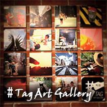 #TAG ART GALLERY 始動!!