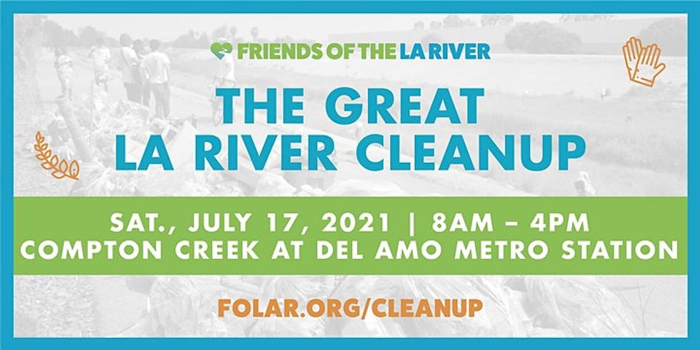 Great LA River CleanUp: Compton Creek at Del Amo Metro Station