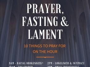 Wednesday Prayer, Fasting & Lament: Instructions Inside