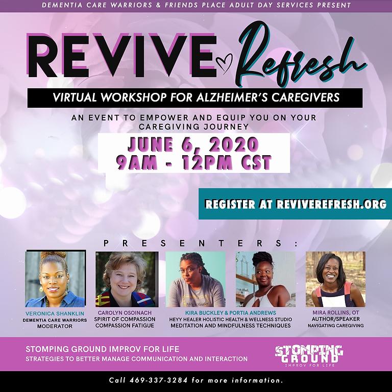 Revive Refresh: Virtual Workshop for Alzheimer's Caregivers