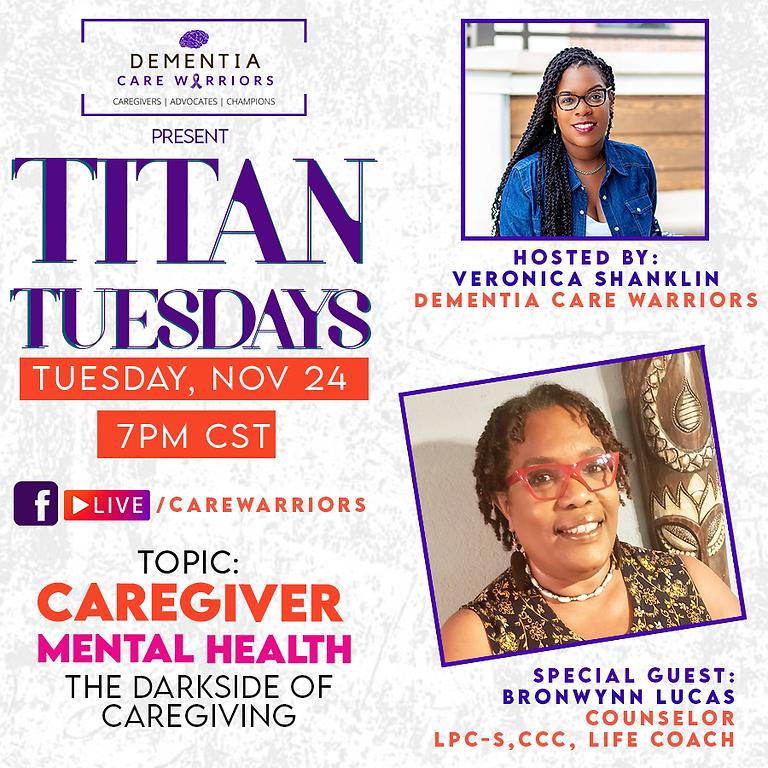 TItan Tuesdays: Caregiver Mental Health