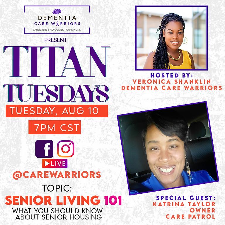 Titan Tuesdays: Senior Living 101