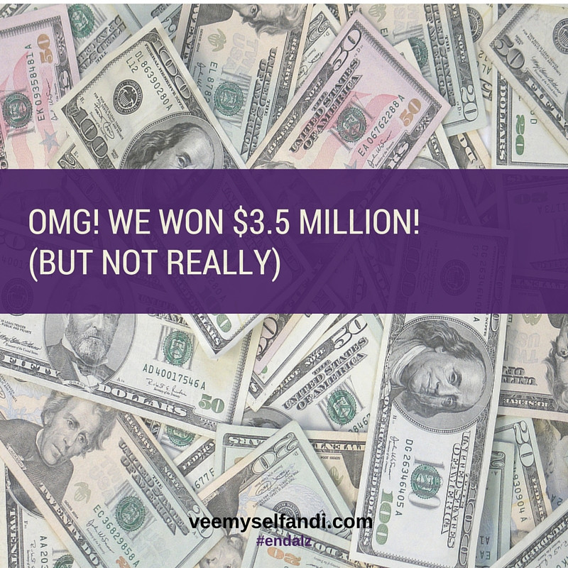 OMG! We Won $3.5 Million! (but not really)
