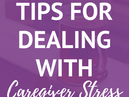 8 Tips For Dealing With Caregiver Stress