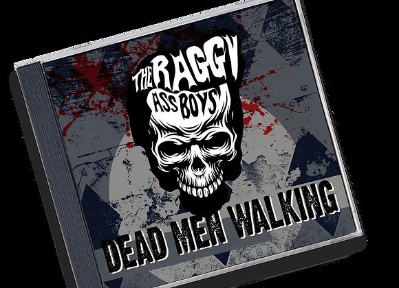 """The Raggy Ass Boys. Vol2  """"DEAD MEN WALKING"""
