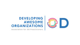 The 1st Discipline of OD @ the Developing Awesome Organizations Conference