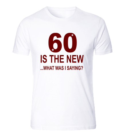 60 is the new...