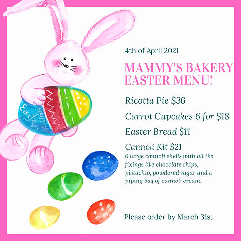 Copy of Mammy's Bakery Easter Menu.png