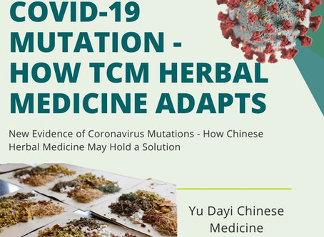 New Evidence of Coronavirus Mutations - How Chinese Herbal Medicine May Hold a Solution
