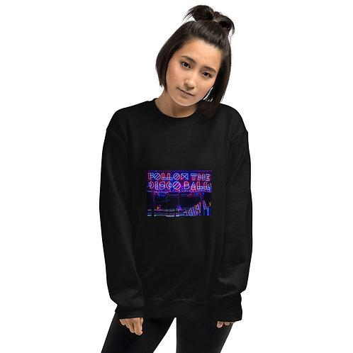 Follow The Disco Ball Unisex Sweatshirt