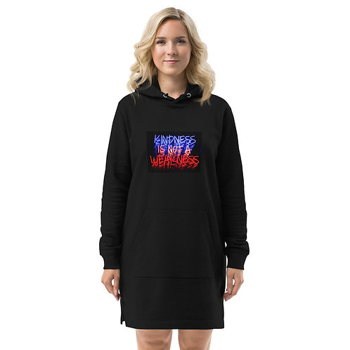 Kindness Is Not A Weakness Hoodie dress