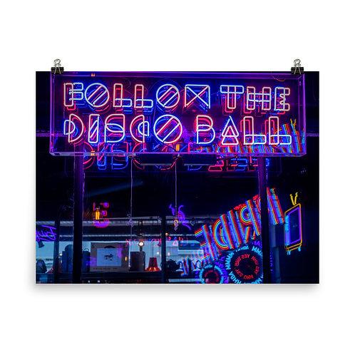 Follow The Disco Ball Poster