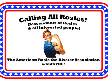 The American Rosie The Riveter Association Wants YOU!