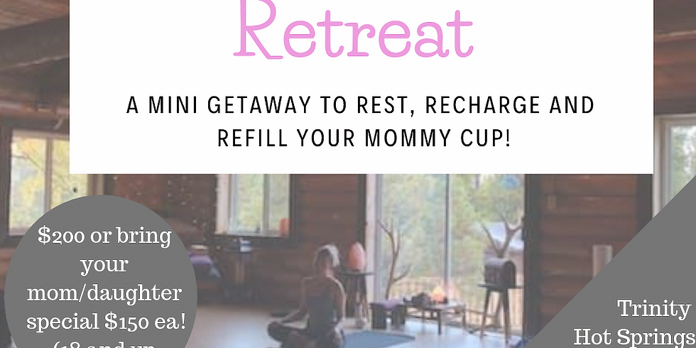 Mom's Must Have Retreat