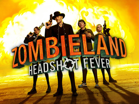 'ZOMBIELAND VR: HEADSHOT FEVER' GIVES IT BOTH BARRELS THIS SPRING